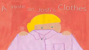 A Hole on Josh's Clothes